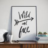 Poster Wild and Free Arrow
