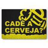 Tapete Capacho Personalizado de Porta Cade a Cerveja - Preto