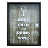 Quadro Keep Calm Wine Taça Porta Rolha 31x42x6 cm Mesclado