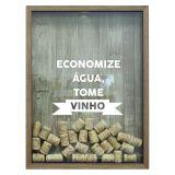 Quadro Porta Rolhas De Vinho Economize Água Natural